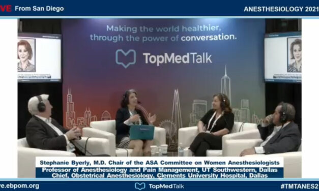 Stephanie Byerly, Chair of the ASA Committee on Women Anesthesiologists   TopMedTalk