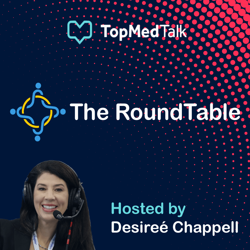 Desiree's Roundtable | Let your patients be 'partners in safety'.