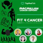TopMedTalk & MacMillan Cancer Support | Healthy eating and cancer
