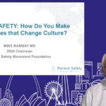 Patient Safety: How do you make the Changes that Change Culture? | EBPOM Chicago