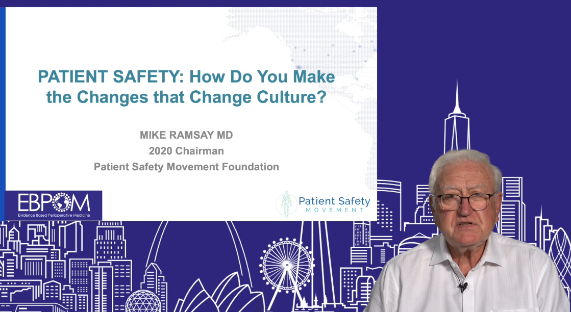 EBPOM Chicago | Patient Safety: How do you make the Changes that Change Culture?