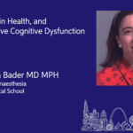EBPOM Chicago 2020 | Frailty, Brain Health and Perioperative Cognitive Dysfunction
