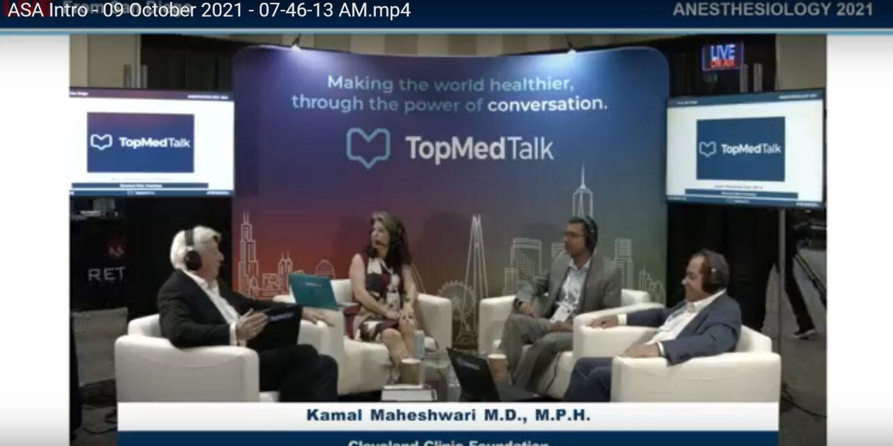 Kamal Maheshwari Director, Center for Perioperative Intelligence | TopMedTalk
