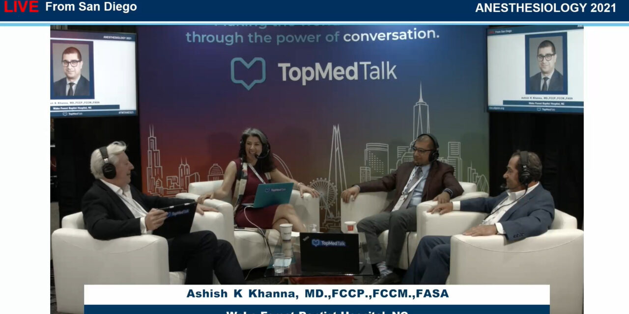 Ashish Khanna on intraoperative hypotension and beyond | TopMedTalk at the ASA