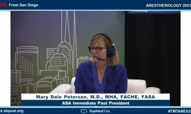 The ASA's Immediate Past President   TopMedTalk at the ASA